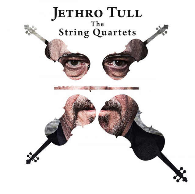 Ian Anderson, Carducci String Quartet / Jethro Tull - The String Quartets