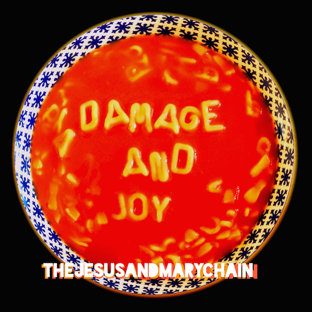 Jesus and Mary Chain / Damage and Joy