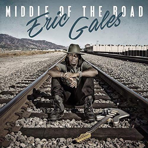 Eric Gales / Middle Of The Road
