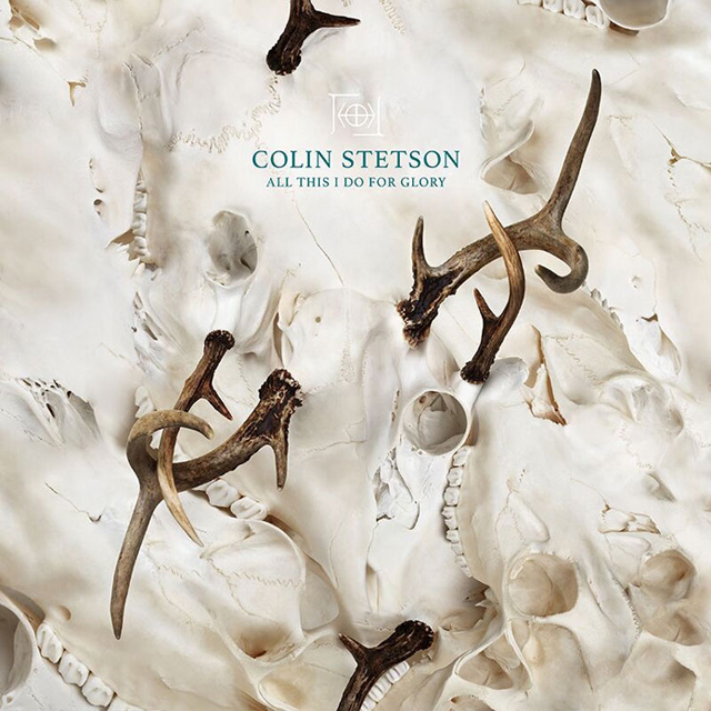 Colin Stetson / All This I Do for Glory