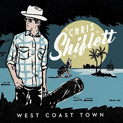 Chris Shiflett / West Coast Town