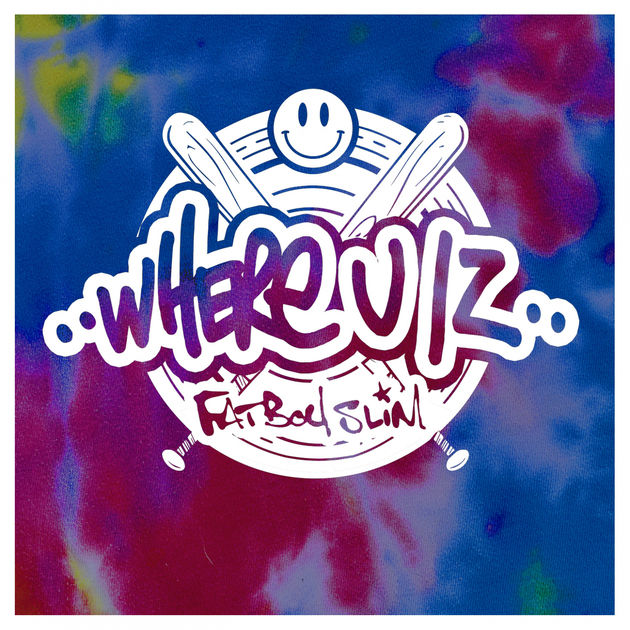Fatboy Slim / Where U Iz - Single