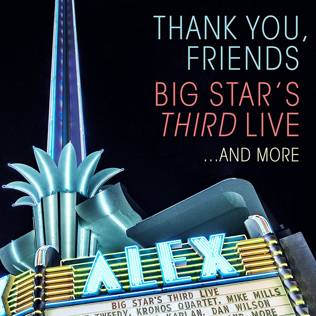 VA / Thank You, Friends: Big Star's THIRD Live... And More