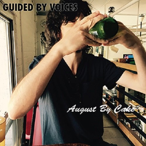 Guided By Voices / August By Cake