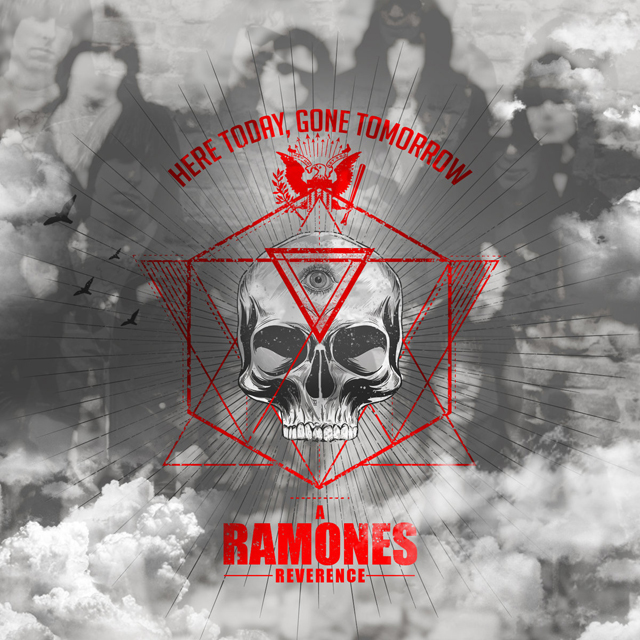 VA / Here Today, Gone Tomorrow, A Ramones Reverence