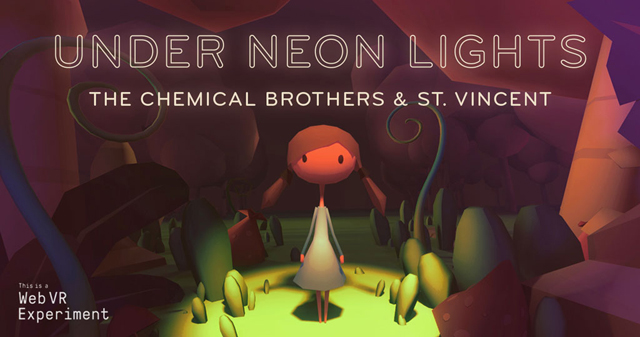 Chemical Brothers & St. Vincent - Under Neon Lights: A Virtual Reality