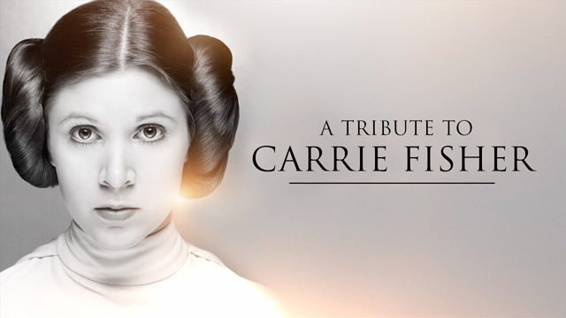 A Tribute To Carrie Fisher - Star Wars