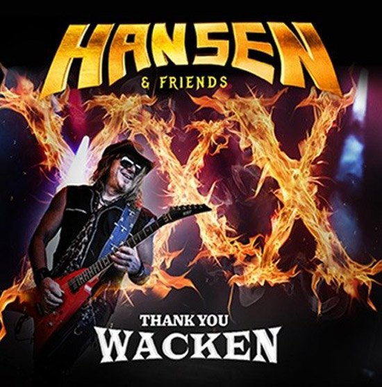Hansen & Friends / Thank You Wacken