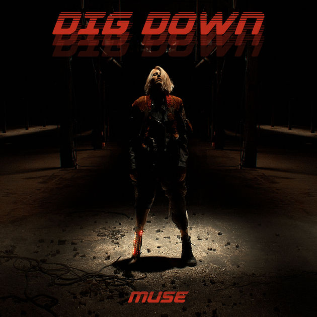 Muse / Dig Down