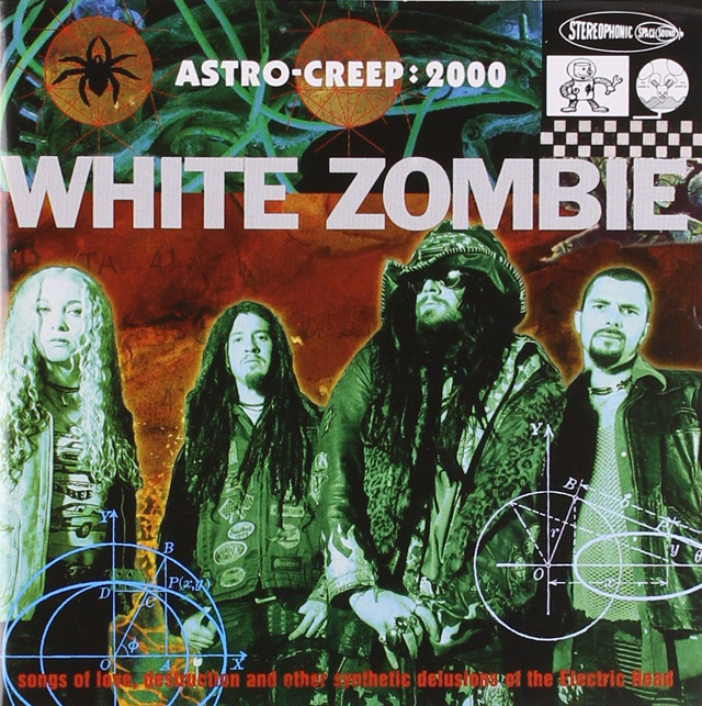 White Zombie / Astro-Creep: 2000 - Songs of Love, Destruction and Other Synthetic Delusions of the Electric Head
