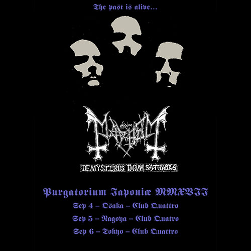 Extreme The Dojo Presents MAYHEM『De Mysteriis Dom Sathanas Tour in Japan 2017』