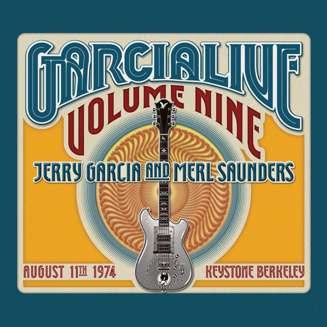 Jerry Garcia & Merl Saunders / GarciaLive Volume Nine: August 11th, 1974 Keystone Berkeley