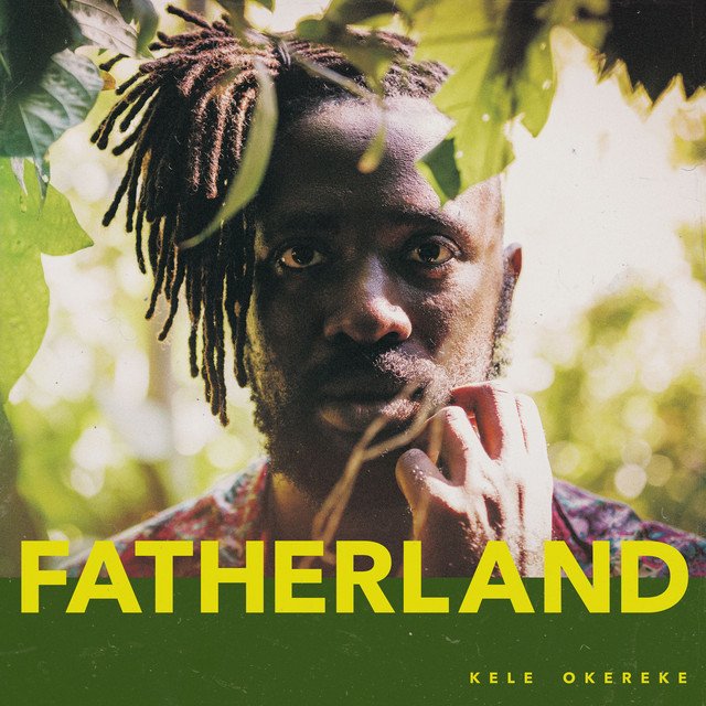 Kele Okereke / Fatherland
