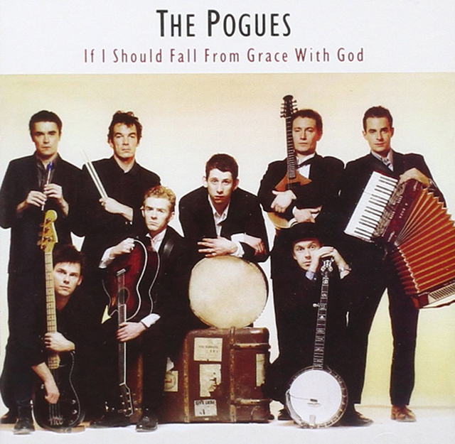 The Pogues / If I Should Fall From Grace With God