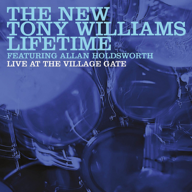 The New Tony Williams Lifetime / Live At Village Gate, NYC 22nd September 1976