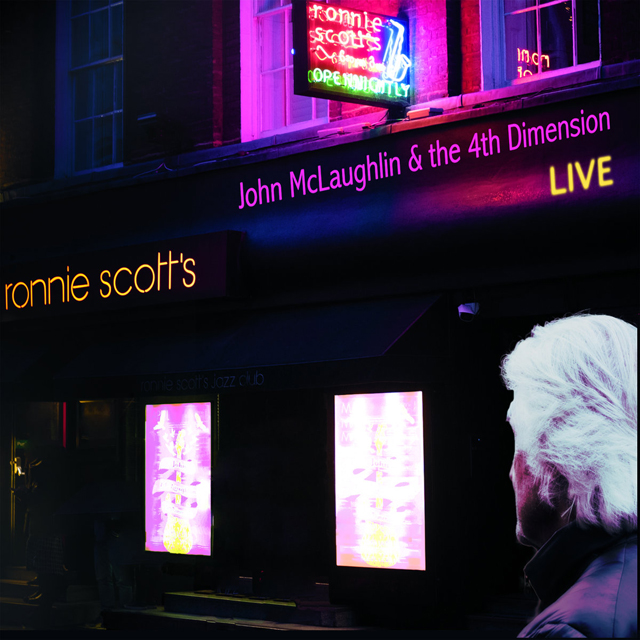 John McLaughlin and the 4th Dimension / Live at Ronnie Scott's