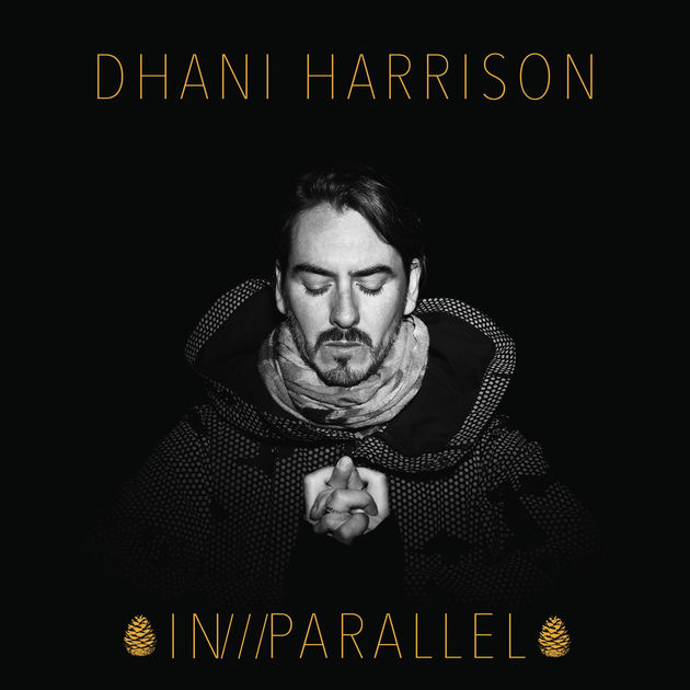 Dhani Harrison / In///Parallel