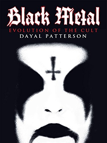Black Metal: Evolution of the Cult