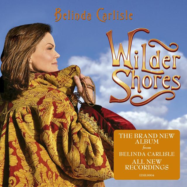 Belinda Carlisle / Wilder Shores