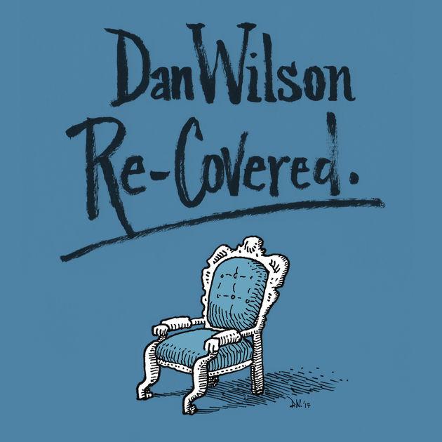 Dan Wilson / Re-Covered