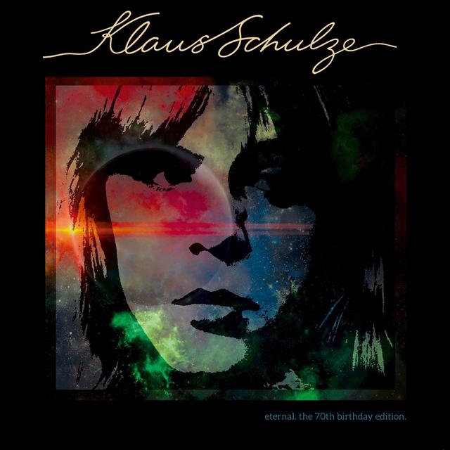 Klaus Schulze / Eternal - The 70th Birthday Edition