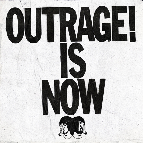 Death From Above / Outrage! Is Now
