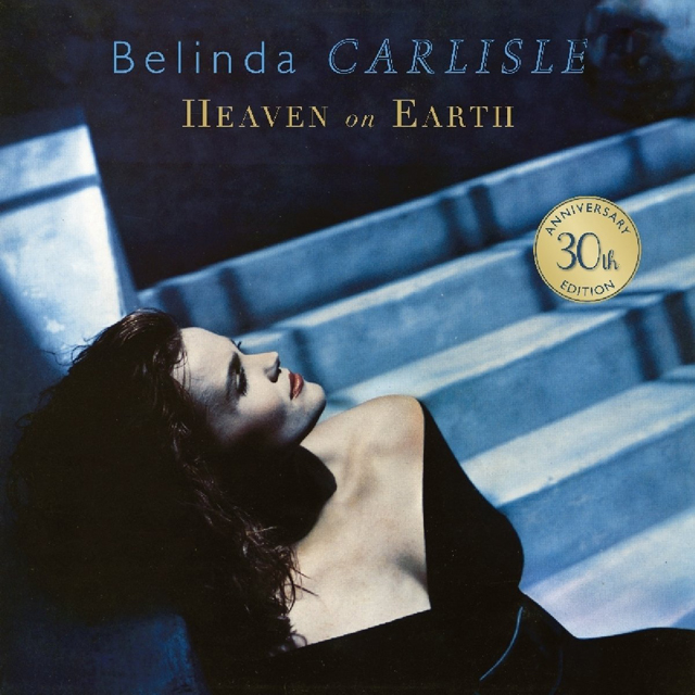 Belinda Carlisle / Heaven On Earth - 30th Anniversary