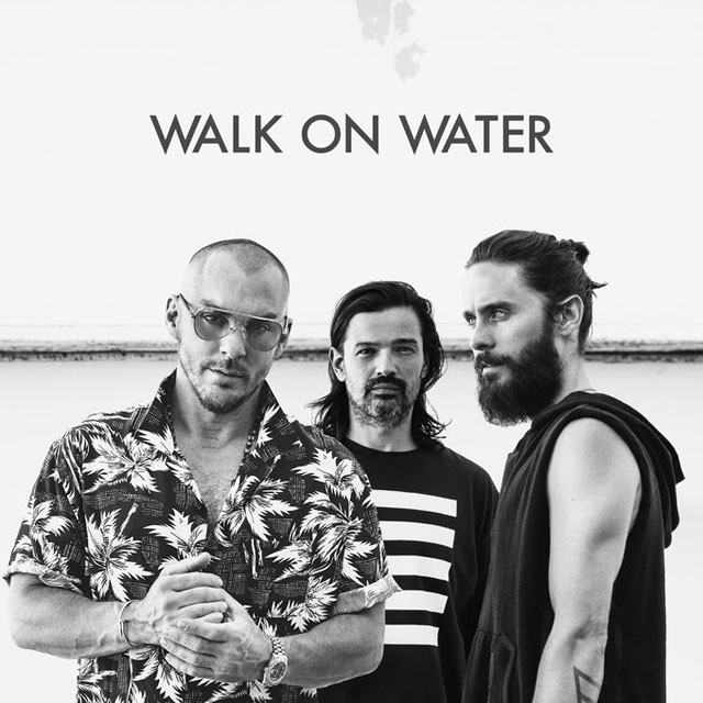 Thirty Seconds To Mars / Walk On Water