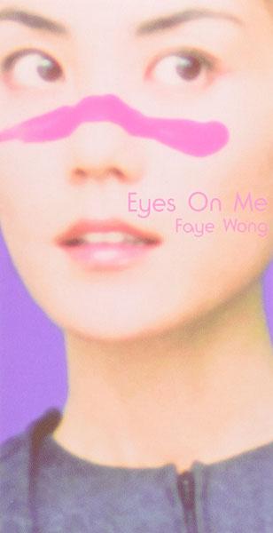 フェイ・ウォン / Eyes On Me [8cmシングルCD]