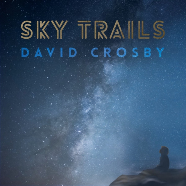 David Crosby / Sky Trails