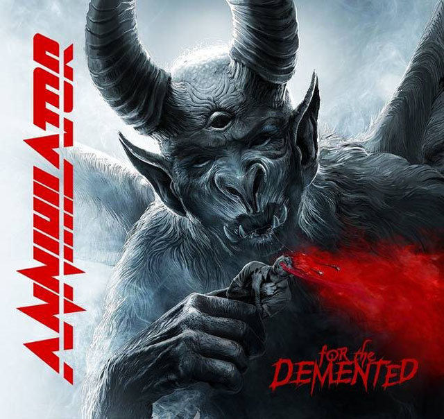 Annihilator / For The Demented