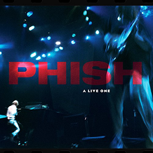 Phish / A Live One