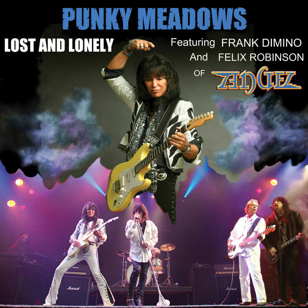 Punky Meadows / Lost and Lonely Featuring Frank Dimino and Felix Robinson of ANGEL - Single