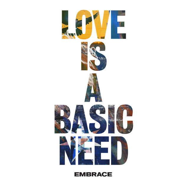 Embrace / Love is a Basic Need