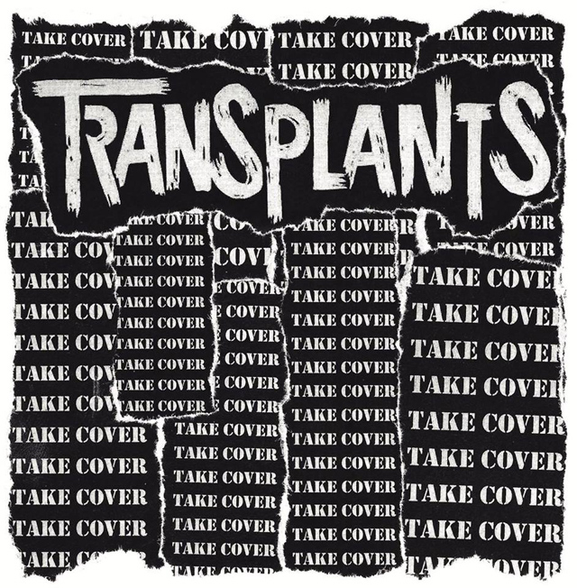 The Transplants / Take Cover