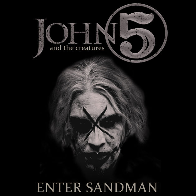 John 5 & The Creatures / Enter Sandman - Single