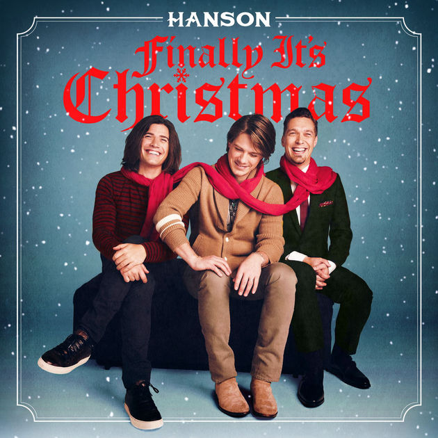 Hanson / Finally It's Christmas
