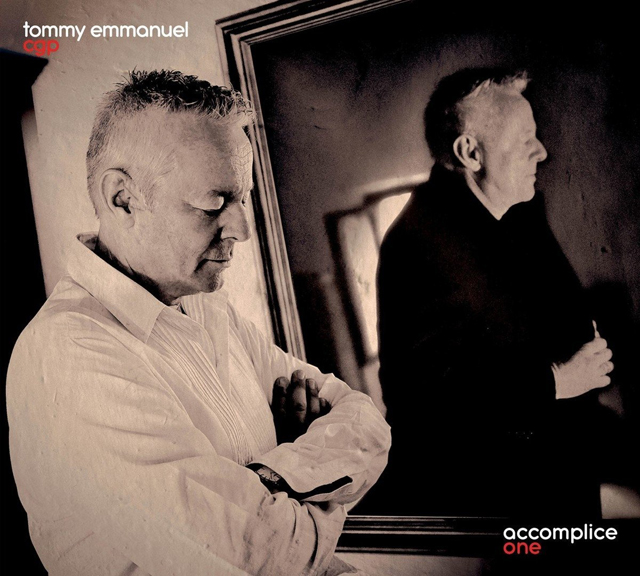 Tommy Emmanuel / Accomplice One