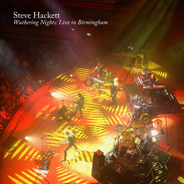 Steve Hackett / Wuthering Nights: Live In Birmingham