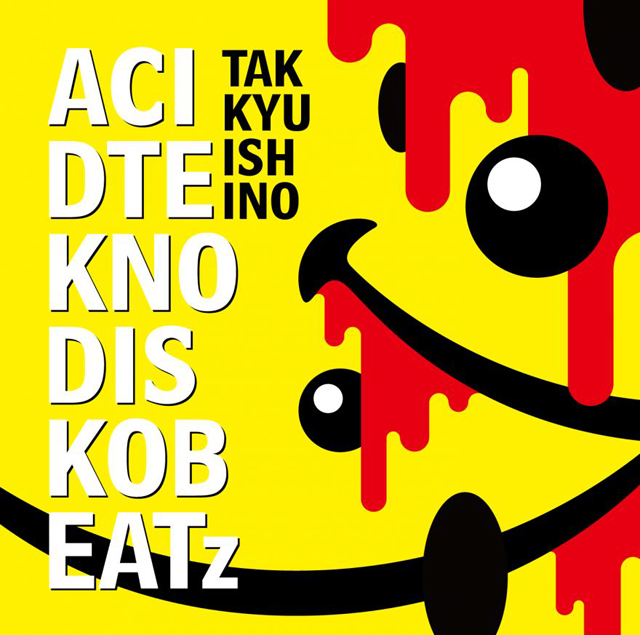 石野卓球 / ACID TEKNO DISKO BEATz