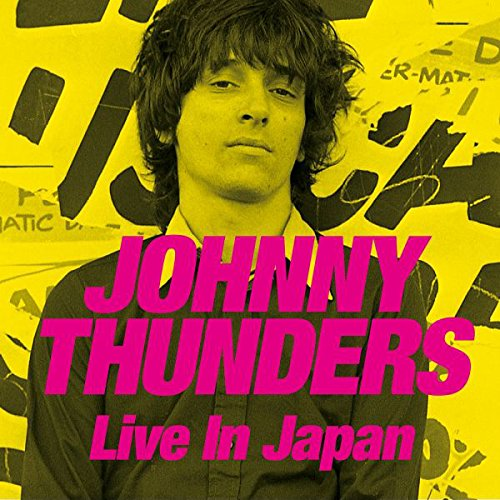 Johnny Thunders / Live in Japan