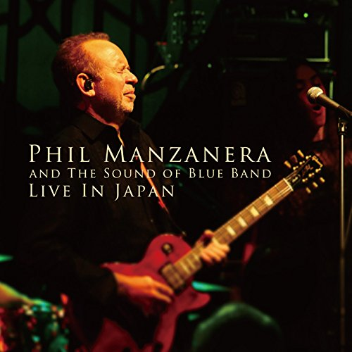 Phil Manzanera and The Sound of Blue Band / Live in Japan