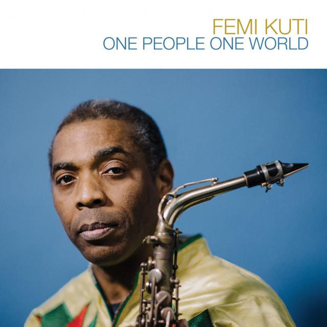 Femi Kuti / One People One World