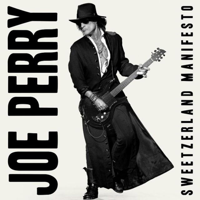 Joe Perry / Sweetzerland Manifesto