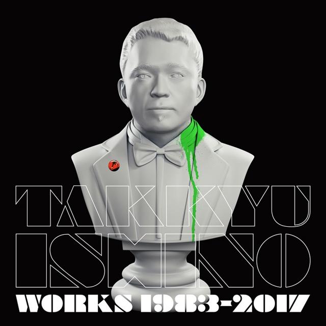 石野卓球 / Takkyu Ishino Works 1983〜2017