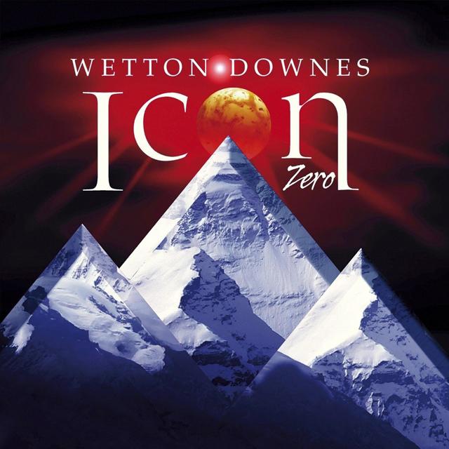 JOHN WETTON & JEFFREY DOWNES (ICON) / Icon Zero
