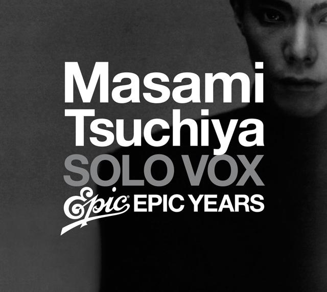 土屋昌巳 / SOLO VOX -epic years-