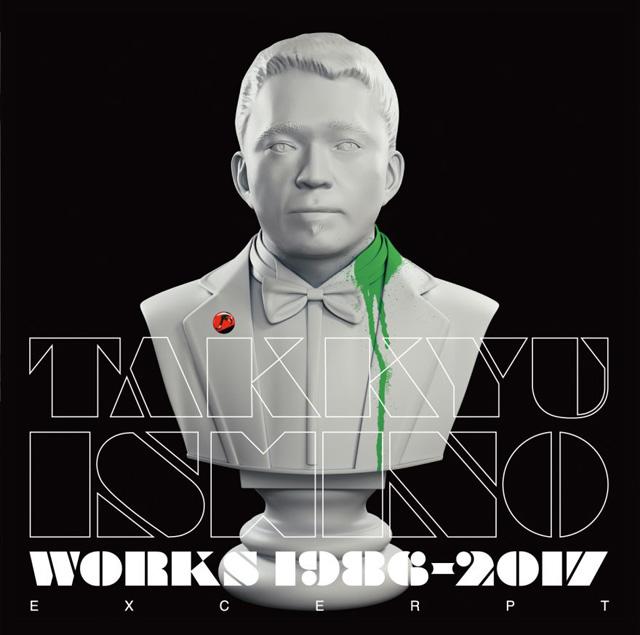 石野卓球 / Takkyu Ishino Works 1986〜2017(Excerpt)