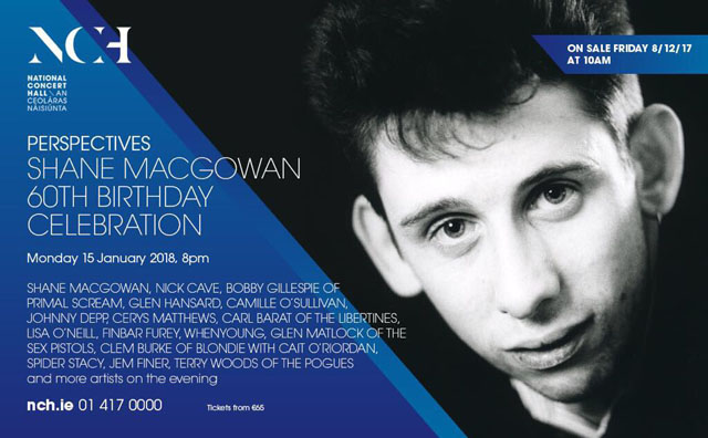 Shane MacGowan 60th Birthday Celebration