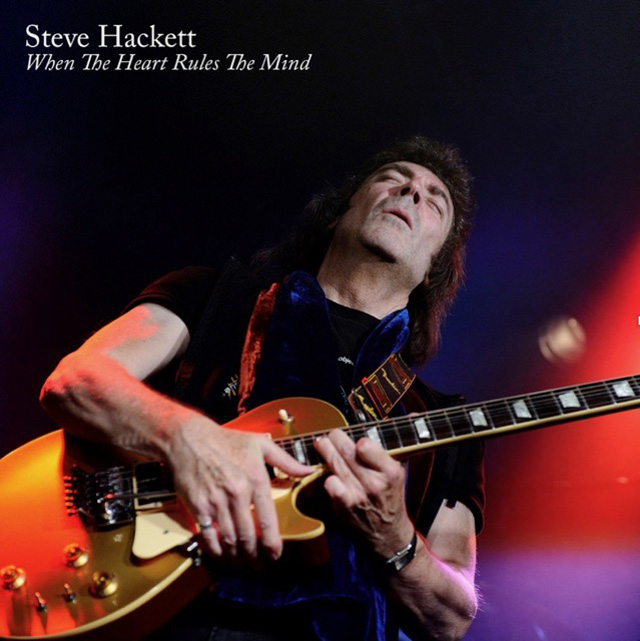 Steve Hackett / When The Heart Rules The Mind 2018